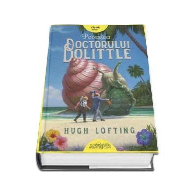 Hugh Lofting, Povestea Doctorului Dolittle. Editie hardcover