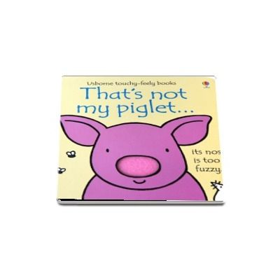 Thats not my piglet...