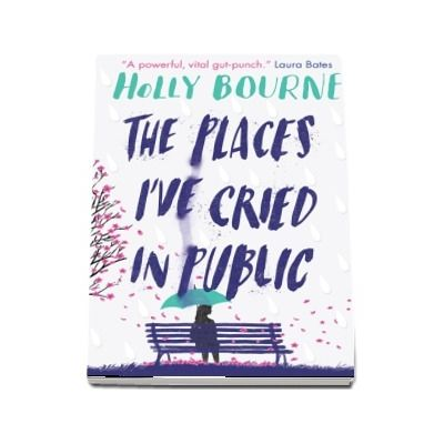 The Places Ive Cried in Public