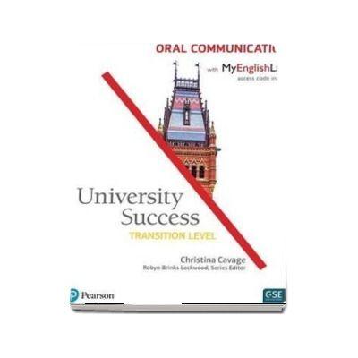 University Success Oral Communication, Transition Level, with MyLab English
