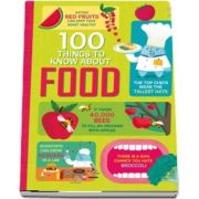 100 things to know about food