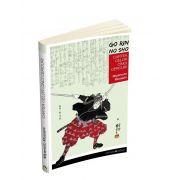 Cartea celor cinci cercuri. Go Rin no Sho de Miyamoto Musashi