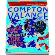 Compton Valance %u2014 Revenge of the Fancy-Pants Time Pirate