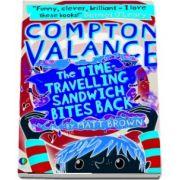 Compton Valance %u2014 The Time-Travelling Sandwich Bites Back