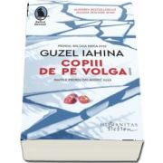 Guzel Iahina, Copiii de pe Volga