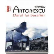 Darul lui Serafim - Colectia top 10 +