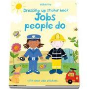 Jobs people do