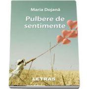 Pulbere de sentimente de Maria Dojana