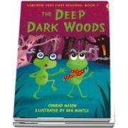 The deep, dark woods