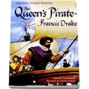 The Queens Pirate - Francis Drake