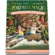 Aventuri in jungla Amazonului. Portalul Magic nr. 6