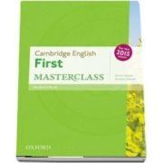 Cambridge English First Masterclass. Students Book, fully updated for the revised 2015 exam
