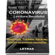 Coronavirus. Lovitura secolului