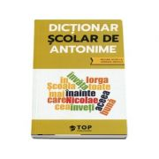 Dictionar scolar de antonime (include acces la varianta digitala)
