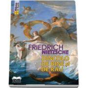 Nietzsche Friedrich, Dincolo de bine si de rau