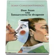 Don Juan sau intoarcerea la dragoste