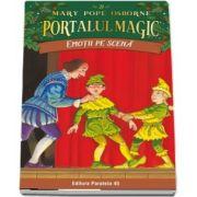 Emotii pe scena. Portalul Magic nr. 21