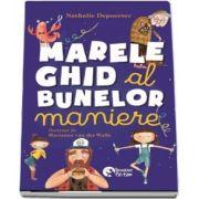 Marele ghid al bunelor maniere - Traducere: Iulia Dromereschi