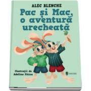 Pac si Mac, o aventura urecheata de Alec Blenche