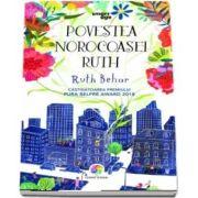 Povestea norocoasei Ruth de Ruth Behar