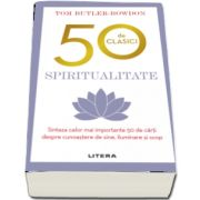 Bowdon Tom Butler, 50 de clasici. Spiritualitate