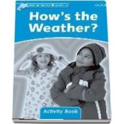 Dolphin Readers Level 1. Hows the Weather? Activity Book
