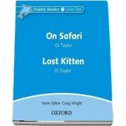Dolphin Readers Level 1. On Safari and Lost Kitten. Audio CD