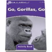 Dolphin Readers Level 4. Go, Gorillas, Go Activity Book