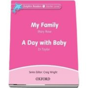 Dolphin Readers Starter Level. My Family and A Day with Baby. Audio CD