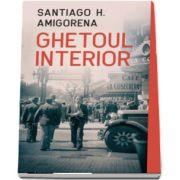 Amigorena Santiago H, Ghetoul interior