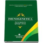 Constantinescu Ileana, Imunogenetica. De la teorie la aplicații clinice