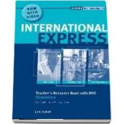 International Express Elementary. Teachers Resource Book with DVD