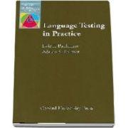 Language Testing in Practice. Designing and Developing Useful Language Tests