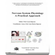 Zagrean Ana Maria, Nervous system physiology. A practical approach