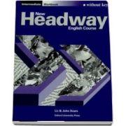 New Headway Intermediate. Workbook (without Key)