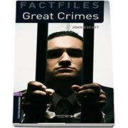 Oxford Bookworms Library Factfiles. Level 4. Great Crimes