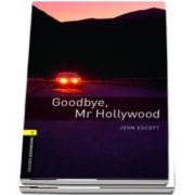 Oxford Bookworms Library. Level 1. Goodbye, Mr Hollywood audio CD pack