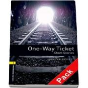 Oxford Bookworms Library Level 1. One Way Ticket.Short Stories. Audio CD pack