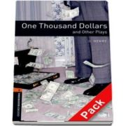 Oxford Bookworms Library Level 2. One Thousand Dollars and Other Plays. Audio CD pack
