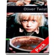 Oxford Bookworms Library Level 6. Oliver Twist. 2500 Headwords. Audio CD Pack