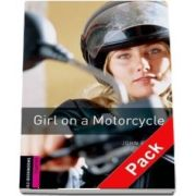 Oxford Bookworms Library. Starter Level. Girl on a Motorcycle audio CD pack