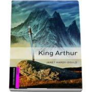 Oxford Bookworms Library Starter Level. King Arthur. Book