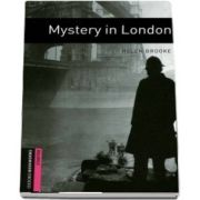Oxford Bookworms Library Starter Level. Mystery in London. Book