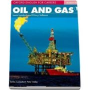 Oxford English for Careers. Oil and Gas 1. Student Book