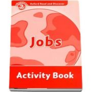 Oxford Read and Discover Level 2. Jobs Activity Book