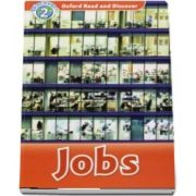 Oxford Read and Discover Level 2. Jobs Audio CD Pack