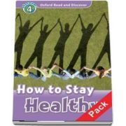 Oxford Read and Discover Level 4. How to Stay Healthy Audio CD Pack