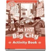 Oxford Read and Imagine Level 2. In the Big City activity book