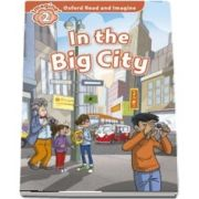 Oxford Read and Imagine Level 2. In the Big City audio CD pack