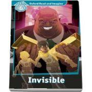 Oxford Read and Imagine Level 6. Invisible